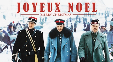 https://greatwarfilms.wordpress.com/2014/08/26/joyeux-noel-2005/